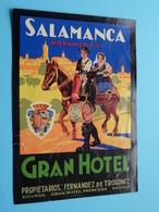 GRAN Hotel ( Prop. Fernandez De Troconiz ) SALAMANCA (format +/- 10 X 14 Cm.) > ( Imp......) > Detail Zie/voir Photo ! - Etiquettes D'hotels