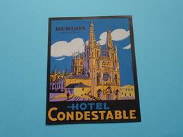 Hotel CONDESTABLE > BURGOS Espana (format +/- 10 X 8 Cm.) > ( Imp......) > Detail Zie/voir Photo ! - Etiquettes D'hotels