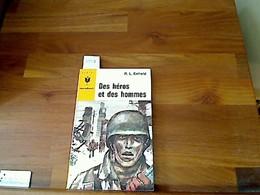 Des Héros Et Des Hommes (How Few The Brave) - Bücher, Zeitschriften, Comics