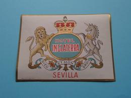 Hotel INGLATERRA > SEVILLA (format +/- 12 X 9 Cm.) > ( Imp......) > Detail Zie/voir Photo ! - Etiquettes D'hotels