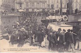 BAC19-  LA ROCHELLE EN CHARENTE MARITIME EMBARQUEMENT DE FORCATS CPA  CIRCULEE - La Rochelle