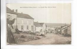 70 - HAUTEVELLE ( Haute-Saône ) - La Grande Rue, Ecole Et Mairie - Autres Communes