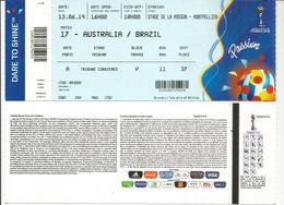 WOMENS WORLD CUP FOOTBALL.2019. AUSTRALIA-BRAZIL. Stade De La Mosson.Montpellier 13 June 2019. Ticket In New Condition - 1950-Hoy