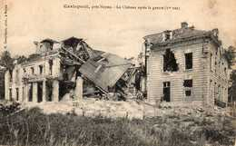 CARLEPONT Près NOYON - Le Château Après La Guerre - France