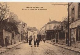 CPA 94 CHAMPIGNY SUR MARNE ARRIVEE RTE DU MONUMENT - Champigny Sur Marne