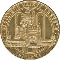 14 LISIEUX CATHÉDRALE SAINTE THÉRÈSE MÉDAILLE SOUVENIR ARTHUS BERTRAND 2007 JETON TOURISTIQUE MEDALS TOKENS COINS - 2007