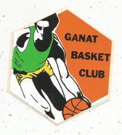 Autocollant , Sports , GANAT BASKET CLUB , BASKET BALL - Autocollants