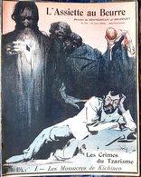 RUSSIE RUSSIA  NICOLAS 2 MASSACRES DU TSARISME  ASSIETTE AU BEURRE N° 114 BON ETAT GRAVURES 1903 - Books, Magazines, Comics