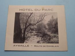 Hôtel DU PARC Route De Comblain AYWAILLE Tél 264 ( Edit. ? ) Anno 19?? ( Zie / Voir Photo ) Format CP / PK ! - Cartes De Visite