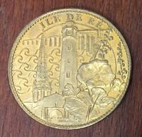 17 CHARENTE MARITIME ÎLE DE RÉ LE PHARE MÉDAILLE SOUVENIR ARTHUS BERTRAND 2007 JETON TOURISTIQUE MEDALS TOKENS COINS - Arthus Bertrand