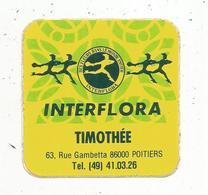 Autocollant , INTERFLORA ,  TIMOTHEE ,  POITIERS - Stickers