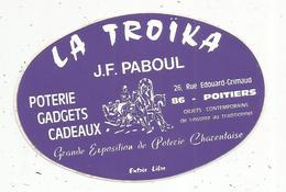 AUTOCOLLANT, LA TROÏKA ,  J.F. Paboul ,  Poterie ,gadgets ,cadeaux ,  Poitiers - Stickers