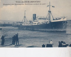 VILLE DE STRASBOURG SORTANT DU PORT / MESSAGERIES MARITIMES - Steamers