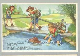 ** .  BOYS-SCOUTS        **---Il Faut Du Courage  Dans La Vie   . . . . . . . . . . - Scoutisme