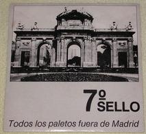 7 Sello 45t Todos Los Paletos Fuera De Madrid / Sombras Sombras Sombras (T 1721 Spain 1985) EX EX - Punk