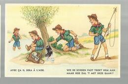 ** .  BOYS-SCOUTS        **---Wie  De  Schoen Past Trekt Hem Aan  .......    . . . . . . . . . . - Scoutisme