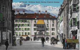 AK 0272  Innsbruck - Herzog Friedrichstrasse Und Goldenes Dachl / Verlag Gebr. Fetzer Um 1910-20 - Innsbruck