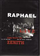 """RAPHAEL """"UNE NUIT AU ZENITH"""" LIVE - DVD Musicales"""