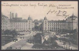 """""""München"""", Karlsplatzrondell, 1905 Gelaufen - München"""