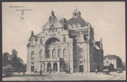 """Nürnberg"", Neues Theater, 1912 Gelaufen - Nürnberg"