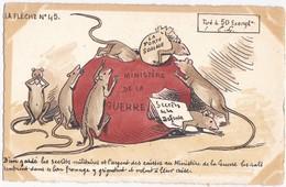 LA  FLECHE  N°  45  /  50  EXEMPLAIRES  LES  RATS  ET  L' ARGENT  DES  CAISSES  AU  MINISTERE  DE  LA  GUERRE  . - Satirical