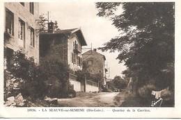 LA SEAUVE Sur SEMENE  Quartier De La Carrière - France