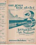 CAF CONC FILM JEUNES FILLES EN BATEAU PARTITION UN JOUR LOIN DE TOI REBNER SORBIER CIS 1933 ILL TRIBET AVIRON 8 BARRÉ - Musique & Instruments