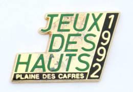 Pin's JEUX DES HAUTS - 1992 - Plaine Des Cafres - Zamac - Béraudy - I363 - Badges