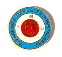 Pin's TECHNIQUES MEDICALES HOSPITALIERES - Le Logo - Zamac - Béraudy - I364 - Medical
