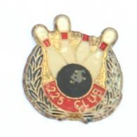 Pin's BOWLING 225 CLUB - Boule Et Quilles - Rameaux De Lauriers - I390 - Bowling