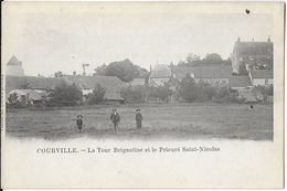 COURVILLE 28 EURE-ET-LOIRE  LA TOUR  BRIGANTINE ET LE PRIEURE SAINT-NICOLAS  DOS NON DIVISE - Courville