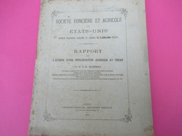 Rapport Sur L'Avenir D'une Exploitation Agricole Au TEXAS/Sté Fonciére Et Agricole Des Etats-Unis/J-A BARRAL/1880 MDP111 - Libri, Riviste, Fumetti