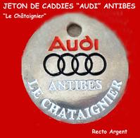 """SUPERBE JETON De CADDIES : GARAGE """"AUDI"""" à ANTIBES (Côte D'Azur) """"LE CHATAIGNIER"""" Base Argent - Jetons De Caddies"""