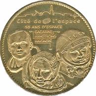 31 TOULOUSE CITÉ DE L'ESPACE GAGARINE ARMSTRONG HAIGNERÉ MÉDAILLE ARTHUS BERTRAND 2010 JETON TOKENS MEDALS COINS - 2010