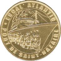 44 SAINT NAZAIRE ESCAL'ATLANTIQUE MÉDAILLE ARTHUS BERTRAND 2008 JETON MEDALS TOKENS COINS - 2008