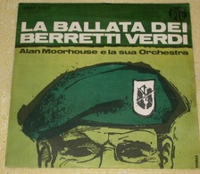 Alan Moorhouse 45t La Ballata Dei Berretti Verdi (PTE Italy) VG++ EX - Filmmusik