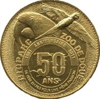 49 DOUÉ LA FONTAINE BIOPARC PERROQUET 50 ANS MÉDAILLE ARTHUS BERTRAND 2011 JETON TOURISTIQUE MEDALS TOKENS COINS - 2011