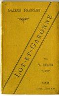 LOT ET GARONNE  PAR V RIQUET  69  PAGES  -  GALERIE FRANCAISE  RARE  CACHET 1896 - Aquitaine
