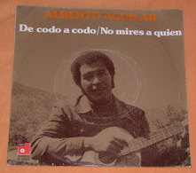 Alberto Aguilar 45t De Codo A Codo / No Mires A Quien (BAS 1975 Spain) Dedicace VG+ M - Vinyl-Schallplatten