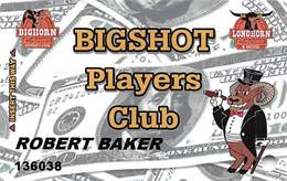 Bighorn & Longhorn Casinos Las Vegas Bigshot Players Club Card With P818094 & PLI - Casino Cards