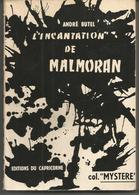 "André BUTEL L'incantation De MALMORAN  - COLLECTION ""MYSTERE"" - Livres, BD, Revues"