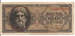 GRECE 500000 DRACHMAI 1944 VF P 126 - Grecia