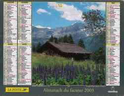 °° Calendrier Almanach La Poste 2003 Oberthur - Dépt 32 - Chalet D'alpage Et Le Grand Bornand - Kalenders