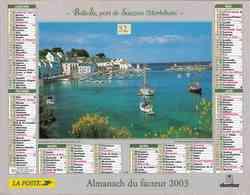 °° Calendrier Almanach La Poste 2003 Oberthur - Dépt 32 - Vues De Sauzon Et De Port-Anna Morbihan - Kalenders