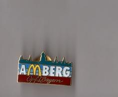 Pin's McDonald's / Mac Donald's Amberg Opf Bayern (EGF) - McDonald's