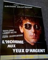 Aff Ciné Orig HOMME AUX YEUX D ARGENT(1987) 120x160cm A Souchon P Granier Deferre - Affiches & Posters