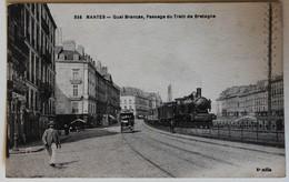 CPA 44 Nantes Quai Brancas Passage Du Train De Bretagne Belle Animation - Nantes