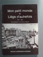 Mon Petit Monde Du Liège D'autrefois - België