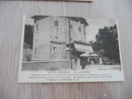 CPA 13 Bouches Du Rhône La Gavotte Hôtel Moderne Pub Auto - France