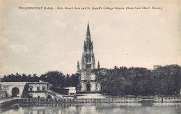 India - TRICHINOPOLY - Main Guard Gate And St. Joseph's College Church. - India